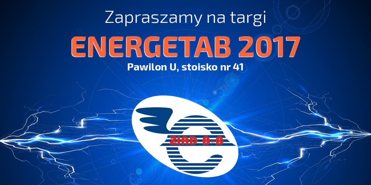 Zapraszamy na ENERGETAB 2017