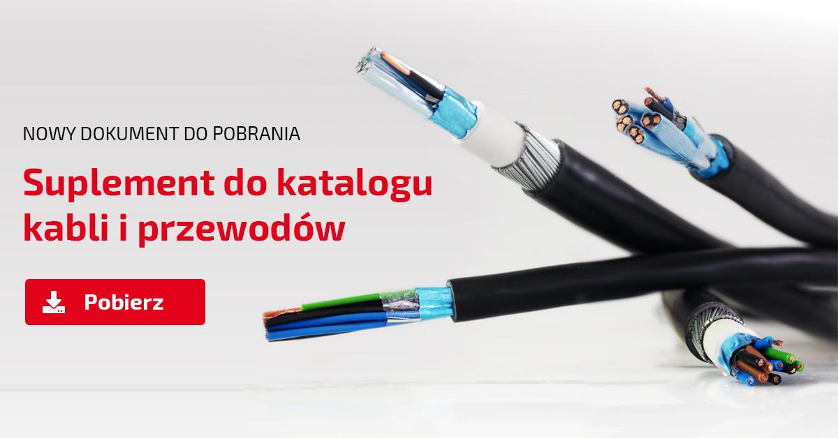 Suplement do katalogu Kable i Przewody