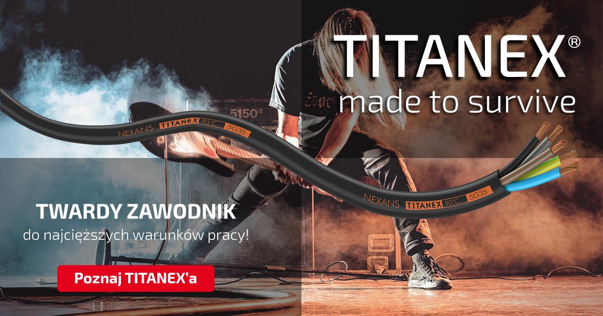 TITANEX - nowe właściwości legendarnego przewodu